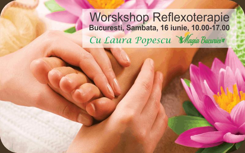 Workshop Reflexoterapie – Bucuresti – 16 iunie