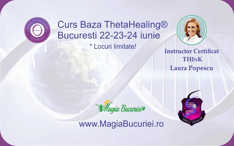 Curs Baza ThetaHealing® – 22-23-24 iunie – Bucuresti
