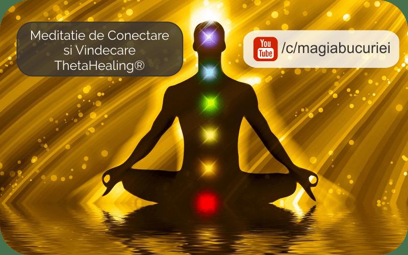 Meditatie de Conectare si Vindecare ThetaHealing®