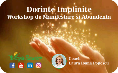 Descriere Dorinte Implinite – Workshop de Manifestare si Abundenta