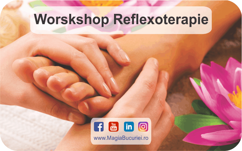 Workshop Reflexoterapie – Descriere