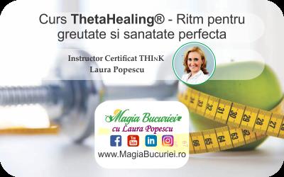Curs Ritm pentru greutate si sanatate perfecta  ThetaHealing® – Descriere