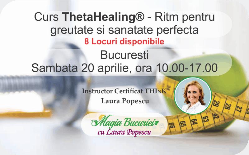 Curs ThetaHealing® Ritm pentru greutate si sanatate perfecta – 20 aprilie – Bucuresti
