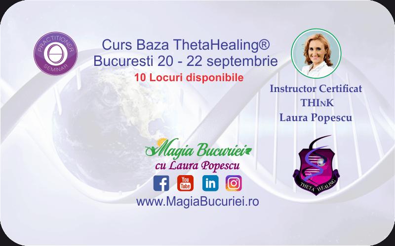 Curs Baza ThetaHealing® – 20-22 septembrie – Bucuresti