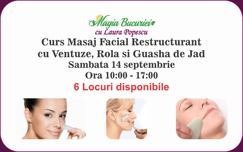 Curs Masaj Facial Restructurant cu Ventuze si Guasha de Jad – Sambata 14 septembrie 2019 – Bucuresti