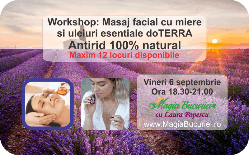 Workshop: Masaj facial cu miere si Uleiurile Esentiale doTERRA – Vineri 6 septembrie 2019