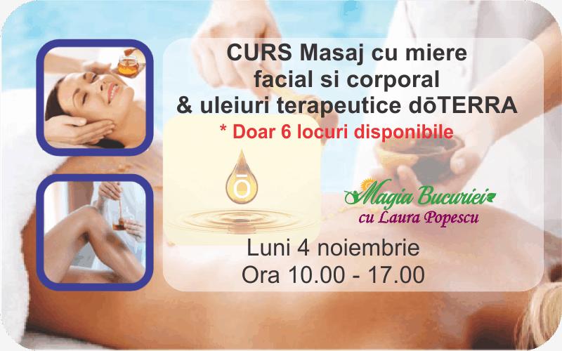CURS Masaj cu Miere (facial si corporal) & uleiuri terapeutice doTERRA