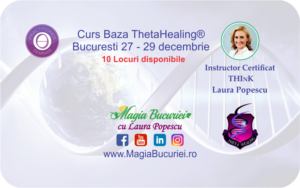 Curs Baza ThetaHealing 27-29 decembrie 2019