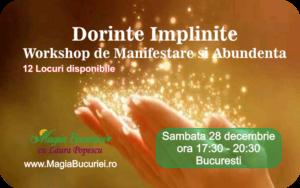 Workshop Dorinte Implinite 28 decembrie 2019