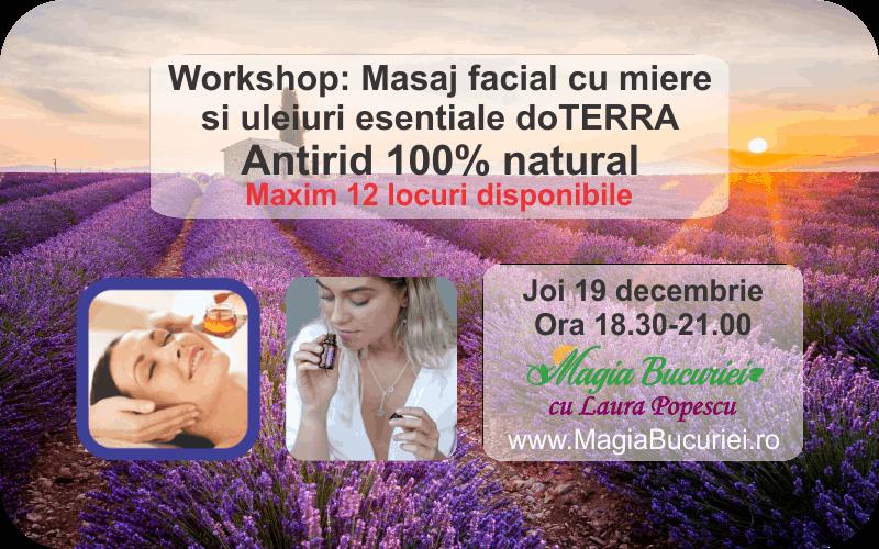 Workshop: Masaj facial cu miere si Uleiurile Esentiale doTERRA