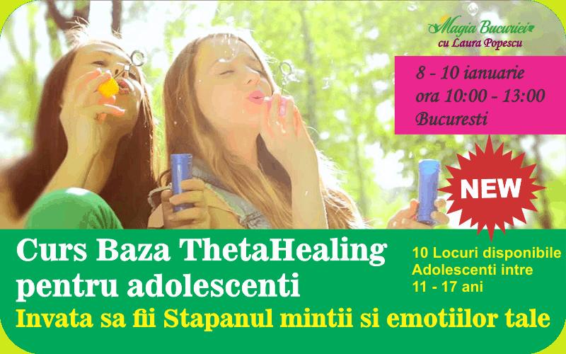 Curs Baza ThetaHealing® pentru Adolescenti