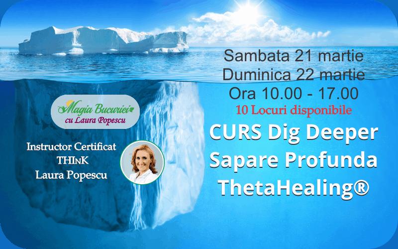 Curs Sapare Profunda ThetaHealing® [Dig Deeper]
