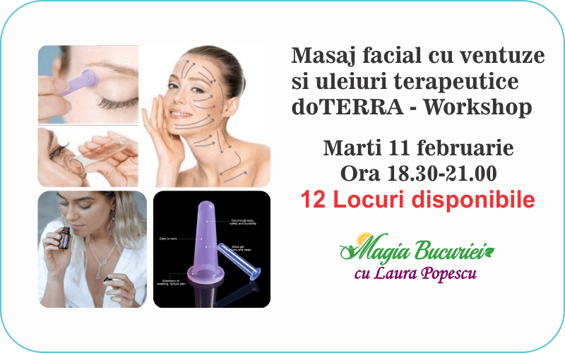 Workshop: Masaj facial cu ventuze si uleiuri terapeutice doTERRA