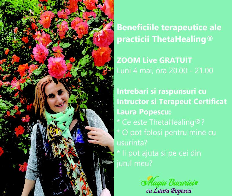 Beneficiile terapeutice ale practicii ThetaHealing® ZOOM Webinar Gratuit