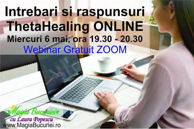 Intrebari si raspunsuri ThetaHealing® ONLINE ZOOM Webinar Gratuit