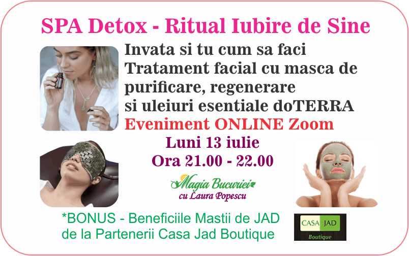 Workshop ONLINE: SPA Detox – Ritual Iubire de Sine – tratament facial
