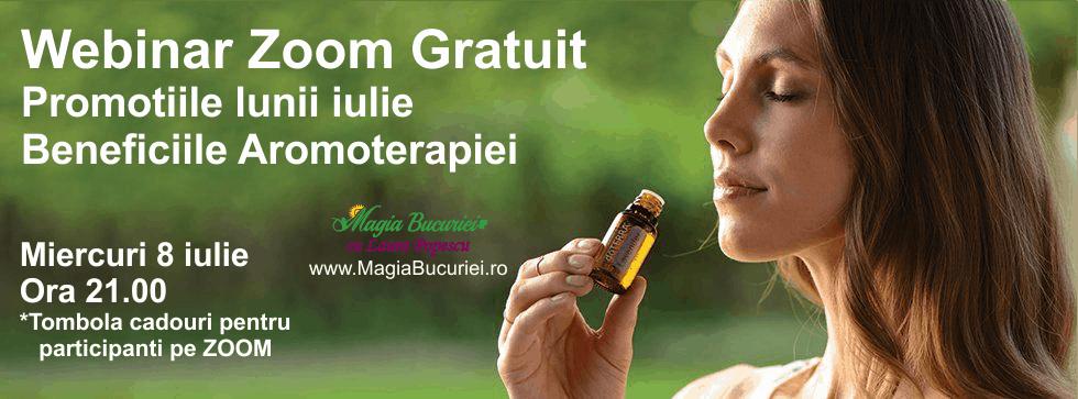 Promotiile lunii iulie – Beneficiile Aromoterapiei – ONLINE Webinar Gratuit ZOOM