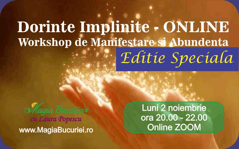 Dorinte Implinite – Workshop de Manifestare si Abundenta – ONLINE