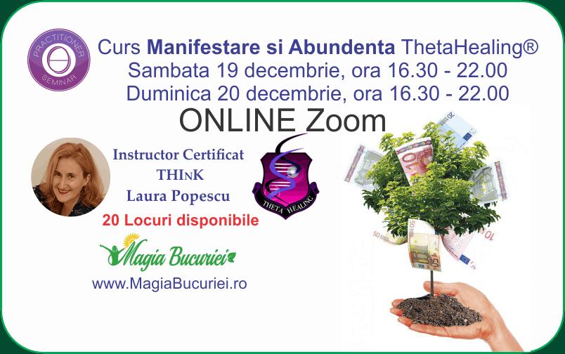 Curs ONLINE Live Zoom – Manifestare si Abundenta ThetaHealing®