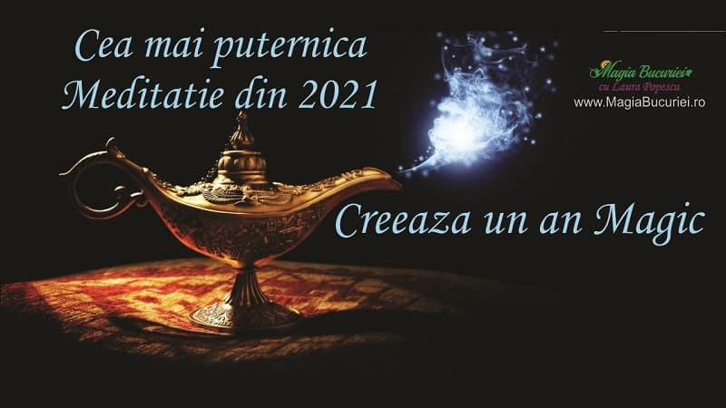 Cea mai puternica Meditatie de Manifestare 2021