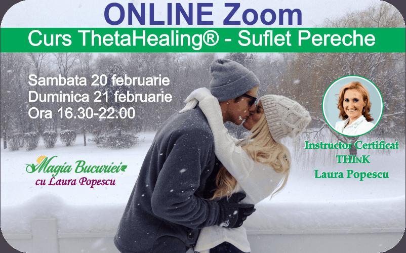 Curs ONLINE Live Zoom – Suflet Pereche ThetaHealing®