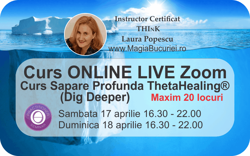 Curs ONLINE Live Zoom – Sapare Profunda (Dig Deeper) ThetaHealing®