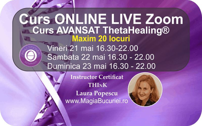 Curs ONLINE Live Zoom – Avansat ThetaHealing®