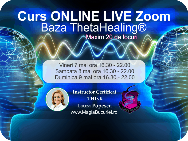 Curs ONLINE Live Zoom – Baza ThetaHealing®