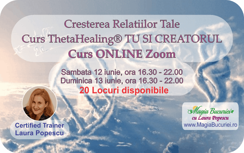 Curs ONLINE Live Zoom – Tu si Creatorul Theta Healing®