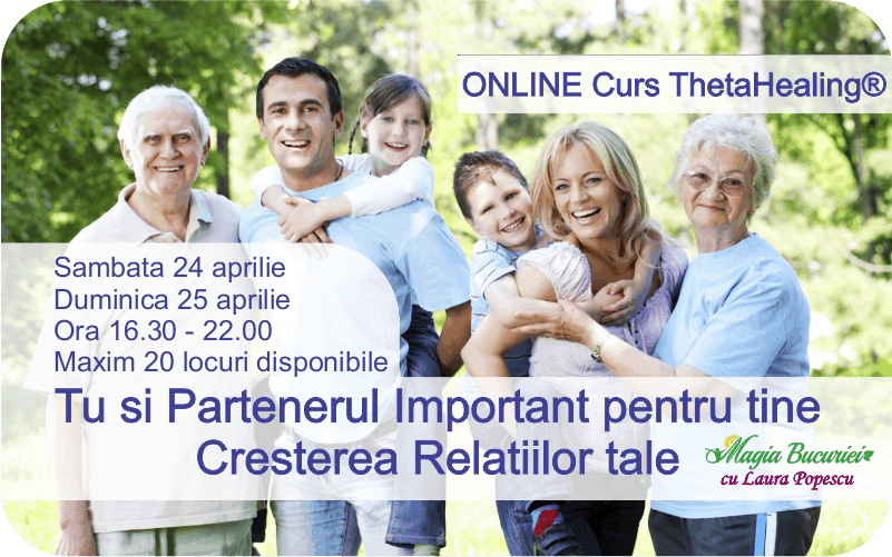 Curs ONLINE Live Zoom – Tu si Partenerul important pentru tine ThetaHealing®