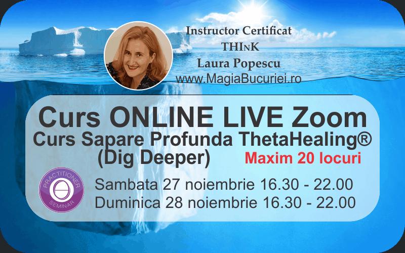Curs ThetaHealing® Sapare Profunda (Dig Deeper) Online Live Zoom –